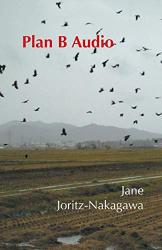 Joritz-Nakagawa, Jane: Plan B Audio