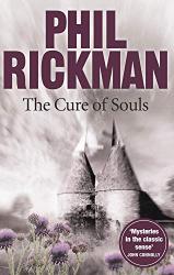 Rickman, Phil: The Cure of Souls (Merrily Watkins Mysteries Book 4)