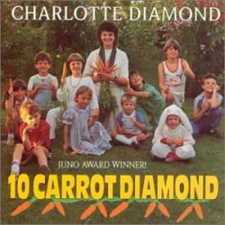 Charlotte Diamond - 10 Carrot Diamond