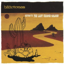 Bluetones - Return to the Last Chance Saloon