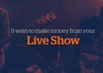 Bzblog-8-ways-make-money-live-show-img01