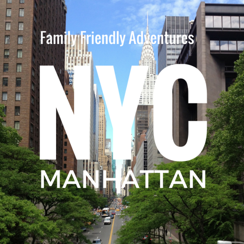 Family Friendly Things to do in Manhattan