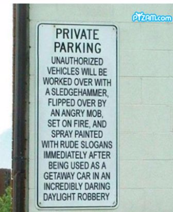 Threatening-parking-sign