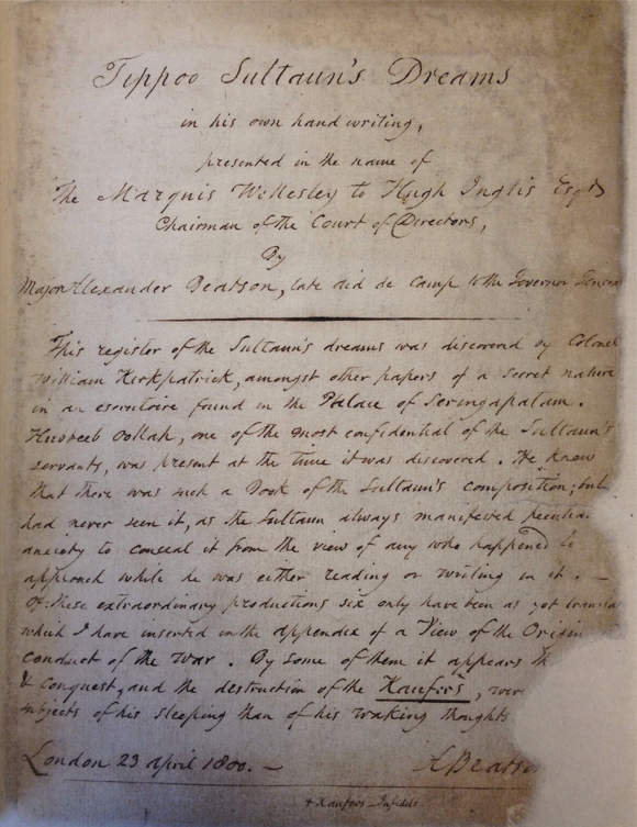 """""""Tippoo Sultaun's Dreams in his own handwriting, presented in the name of The Marquis Wellesley to Hugh Inglis Esqr. Chairman of the Court of Directors, by Major Alexander Beatson, late aid de camp to the Governor General"""" (British Library IO Islamic 3563, f. 29v)"""