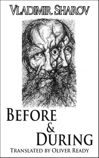 Vladimir Sharov, Before & During