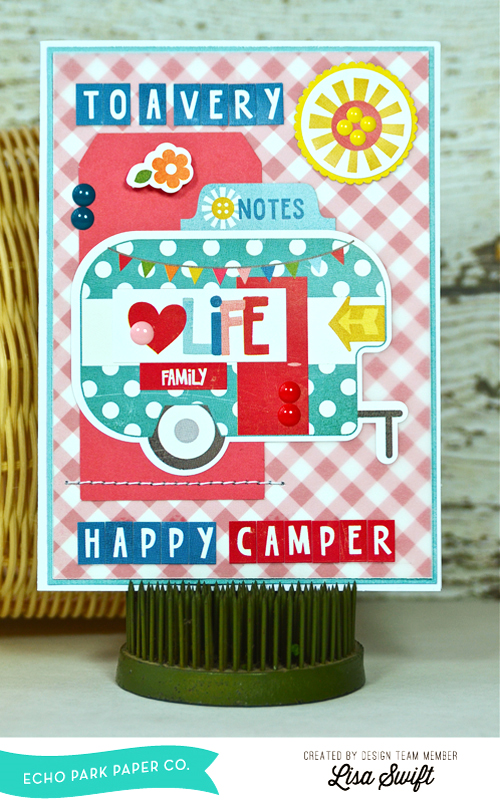 Edit_EP_FineAndDandy_ToAVeryHappyCamperCard_LisaSwift