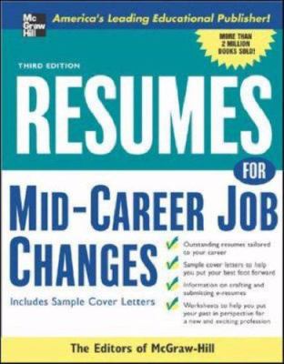 Resumes for mid-career job changes : with sample cover letters