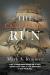 Mark A. Rimmer: The California Run