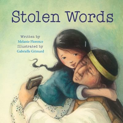 Stolen Words by Melanie Florence