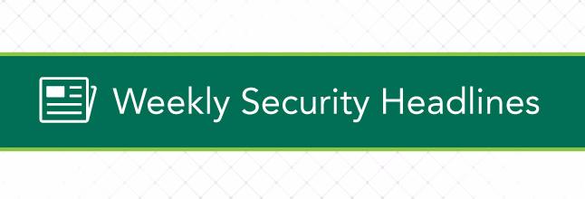 Weekly-Security-Headlines