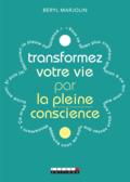 Transformez votre vie par la pleine conscience_c1