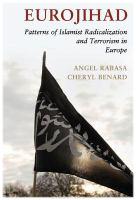 Eurojihad patterns of Islamist radicalization and terrorism in Europe