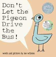 Book Cover: Don't Let the Pigeon Drive the Bus
