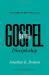 Jonathan K. Dodson: Gospel-Centered Discipleship