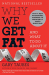 Gary Taubes: Why We Get Fat